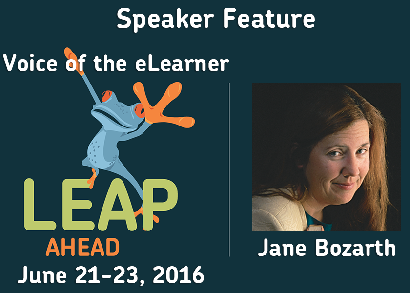LEAP Ahead Conference 2016 Speaker Interview with Dr. Jane Bozarth