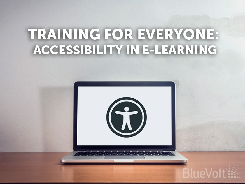 Training for Everyone: Accessibilty in eLearning