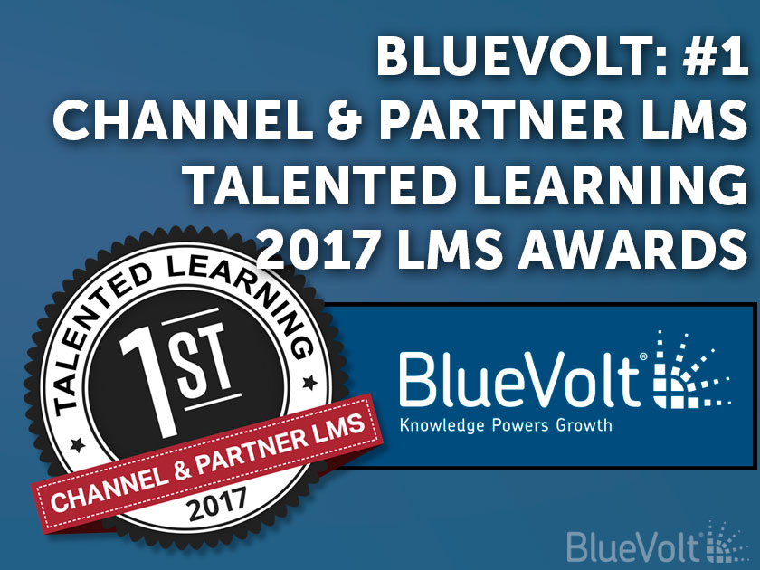 BlueVolt Recognized #1 Channel & Partner LMS in Talented Learning 2017 LMS Awards