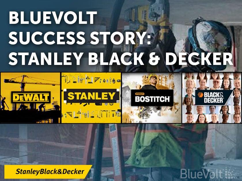 BlueVolt Customer Success Story - Stanley Black & Decker brand images