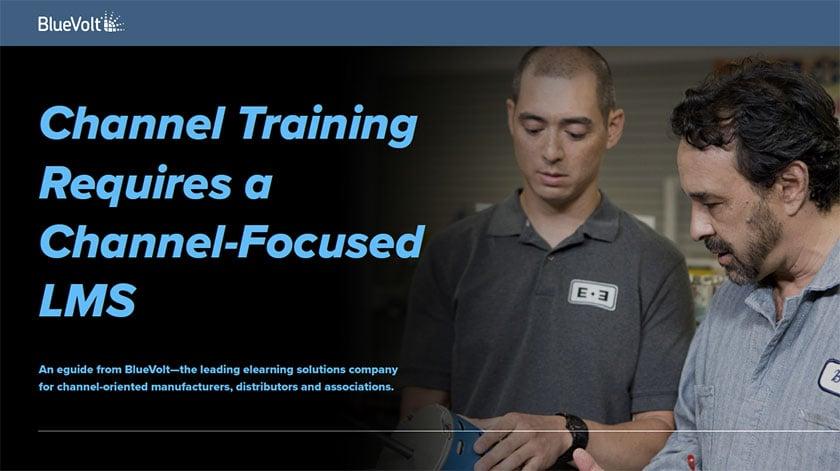 Channel Training Requires a Channel-Focused LMS BlueVolt downloadable Guide PDF