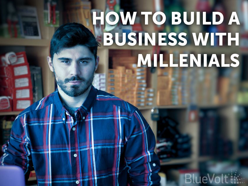 How to Build a Business with Millenials