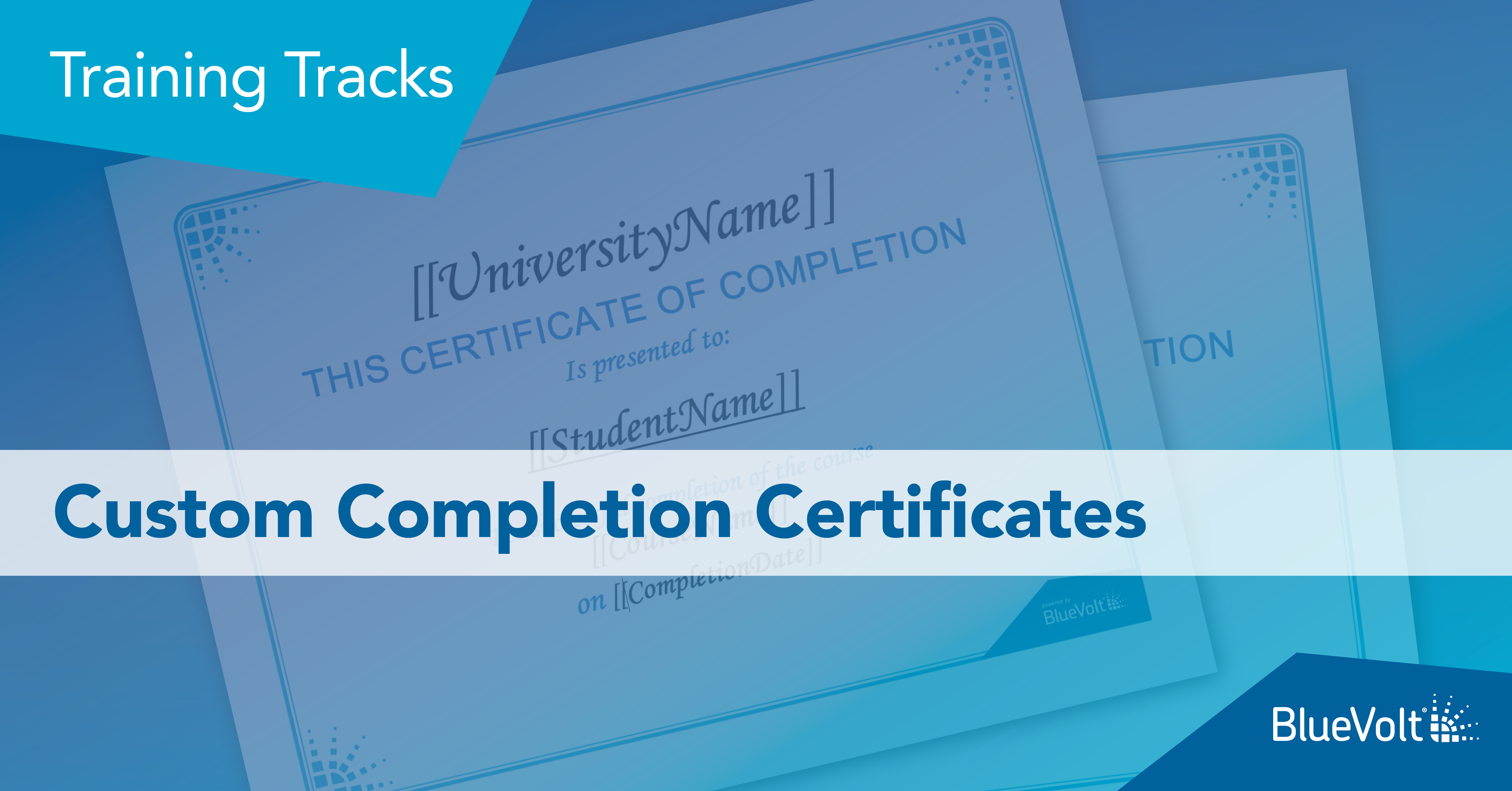 Custom Completion Certificates