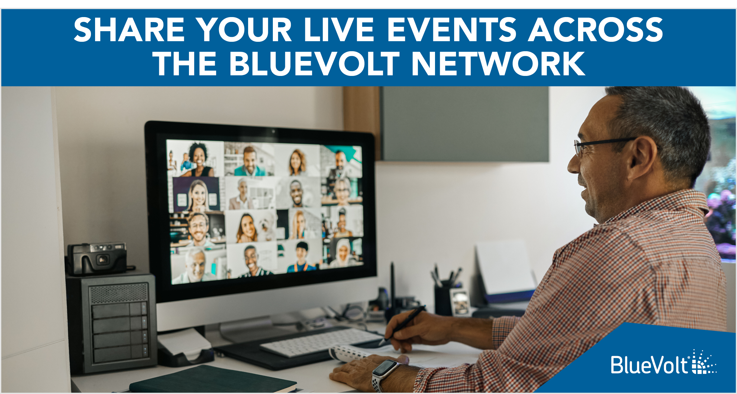 Share Your Live Events Across The BlueVolt Network