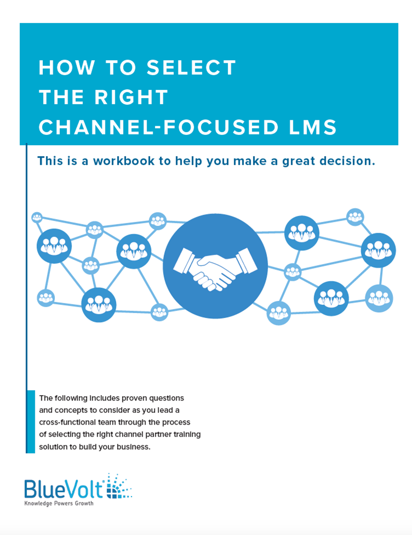 Make the Right LMS Decision with How to Select the Right Channel-Focused LMS Workbook